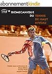 ITF Biomecanique Du Tennis De Haut Ni...