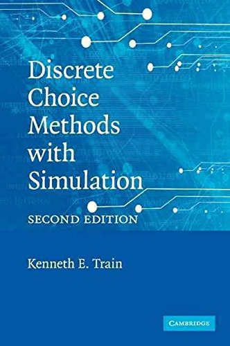 [Discrete Choice Methods with Simulation] (By: Kenneth Train) [published: July, 2009]