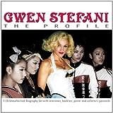 Profile by GWEN STEFANI (2007-06-05) -