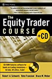 The Equity Trader Course (Wiley Trading)