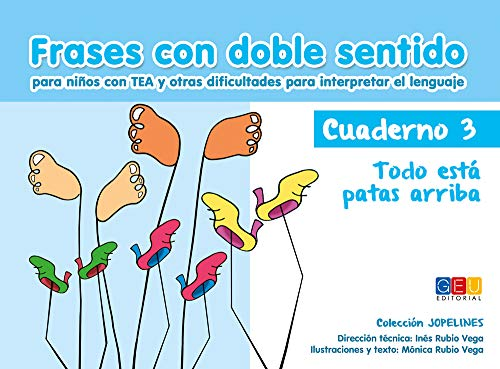Frases con doble sentido - Cuaderno 3: Todo está patas arriba por Inés y Mónica Rubio Vega