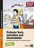 Einfache Texte schreiben und überarbeiten: Lebenspraktische Formular- und Gebrauchstexte (5. bis 7. Klasse)
