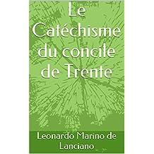 Le Catéchisme du concile de Trente