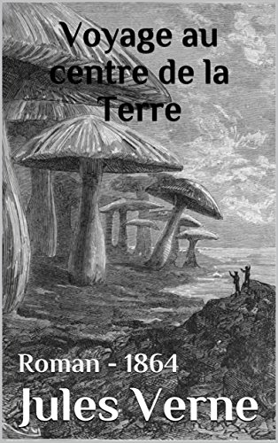 voyage-au-centre-de-la-terre-edition-intgrale-version-entirement-illustre-french-edition