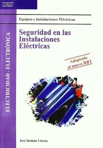 Seguridad En Las Instalaciones Electricas por Jose Roldan Viloria