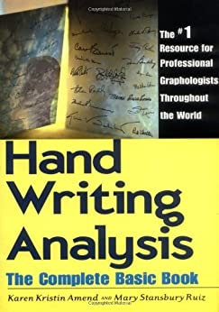 Handwriting Analysis: The Complete Basic Book par [Amend, Karen, Ruiz, Mary S.]