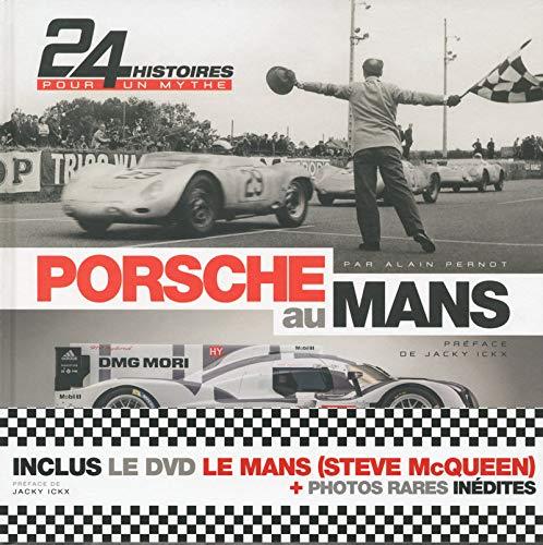 Porsche Au Mans (Livre + DVD) par Alain Pernot