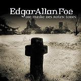 Edgar Allan Poe: Die Maske des roten Todes