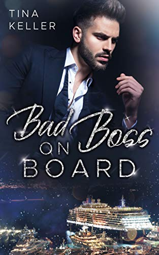 Bad Boss on Board von [Keller, Tina]