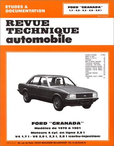 Revue technique de l'Automobile : Ford Granada depuis modèles 1978, 1.7, 2.0, 2.3, 2.8, 2.8i