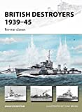 British Destroyers 1939–45: Pre-war classes (New Vanguard)