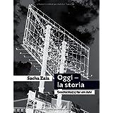 Oggi - la storia: Geschichte(n) für ein Jahr
