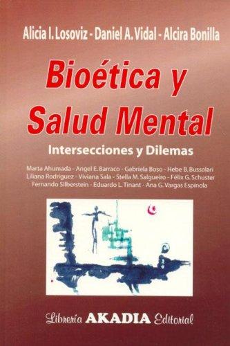 Bioetica y Salud Mental por Alcira Bonilla