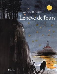 """Afficher """"Le rêve de l'ours"""""""