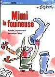 Journal d'Andromaque : Mimi la fouineuse
