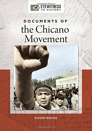 Documents of the Chicano Movement (Eyewitness to History)