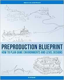 Preproduction blueprint how to plan game environments and level preproduction blueprint how to plan game environments and level designs amazon alex galuzin 9781539103189 books malvernweather Images