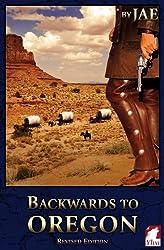 Backwards to Oregon (English Edition)