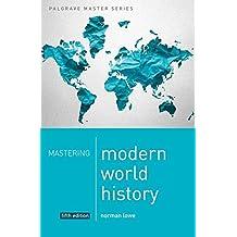 Mastering Modern World History (Palgrave Master Series)