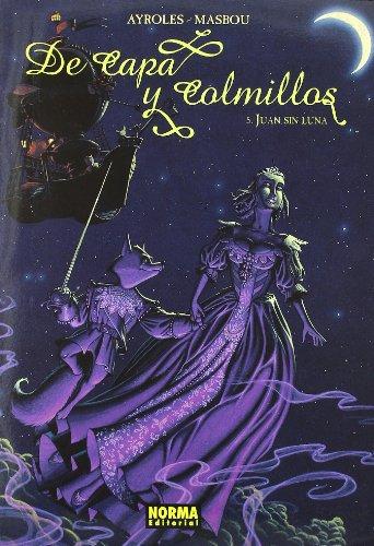 De capa y colmillos 5, Juan sin luna Cover Image
