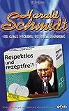Harald Schmidt - Respektlos und rezeptfrei [VHS]