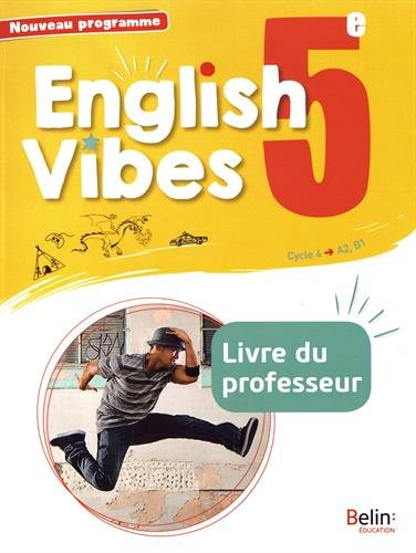 Anglais 5me 2017 Livre du Professeur English Vibes