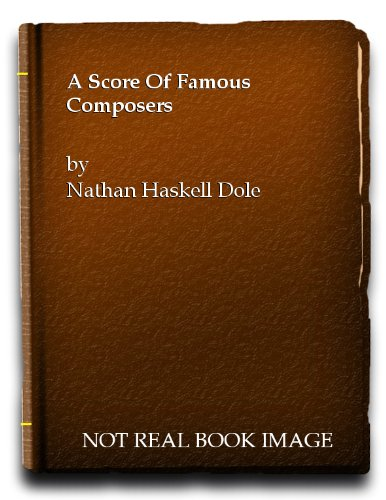 dole-nh-a-score-of-famous-composers