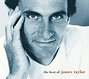 You've got a friend: The best of James Taylor