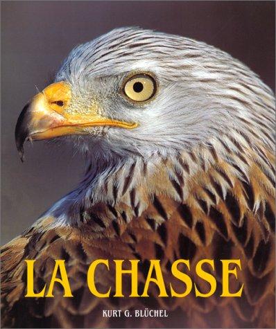 La Chasse par Kurt G Blüchel