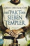 Der Pakt der sieben Templer: Historischer Roman (Die Templer-Saga, Band 2)