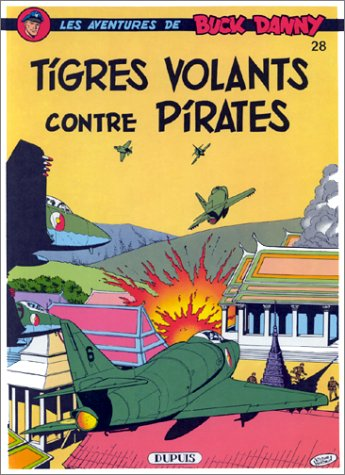 Buck Danny, tome 28 : Tigres volants contre pirates