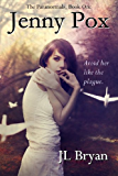 Jenny Pox (The Paranormals, Book 1) (English Edition)