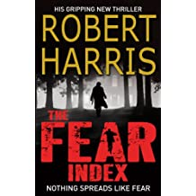 The Fear Index: A gripping race-against-time financial thriller, from the award-winning master of the literary thriller genre