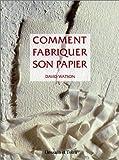 Comment fabriquer son papier à partir de matériaux naturels ou recyclés...