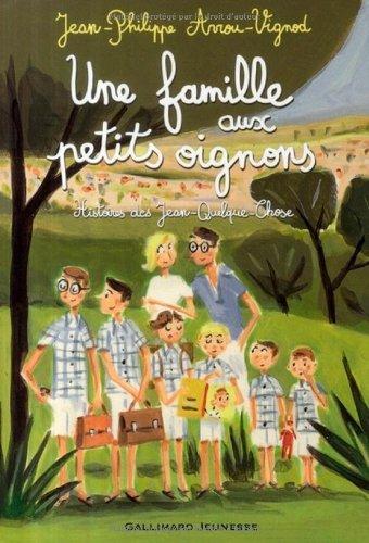 Histoires des Jean-Quelque-Chose (Int. 1) : Une famille aux petits oignons : Histoires des Jean-Quelque-Chose