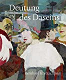 Deutung des Daseins: Bernhard Kretzschmar (1889-1972), Malerei · Grafik -