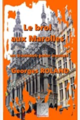 Le brol aux Marolles: traminot-polar zwanzé Broché
