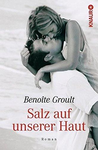 Salz auf unserer Haut by Benoite Groult (2004-04-30)