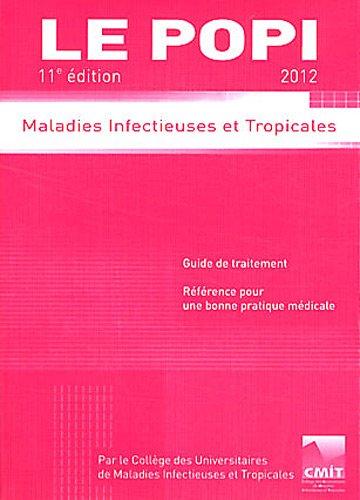 Le popi 2012 : Maladies infectieuses et tropicales