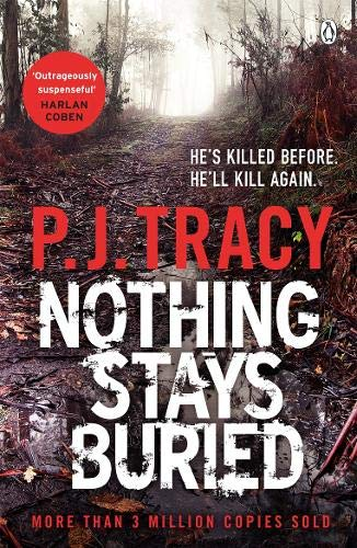 Nothing Stays Buried (Twin Cities Thriller, Band 8) - Land Pj