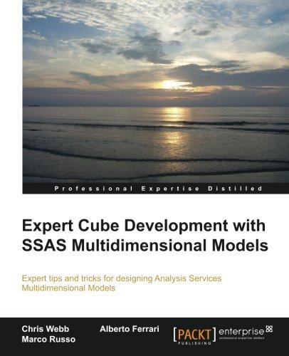 Preisvergleich Produktbild Expert Cube Development with SSAS Multidimensional Models (English Edition)