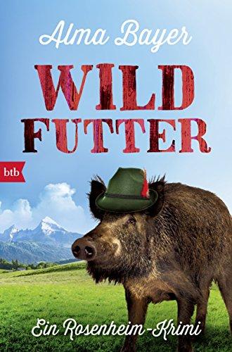 Buchseite und Rezensionen zu 'Wildfutter' von Alma Bayer