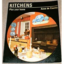 Kitchens (Plan Your Home)