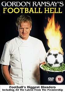 Gordon Ramsay's Football Hell [DVD]