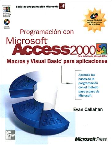 Programacion con microsoft access 2000 (Serie de Programacion Microsoft)