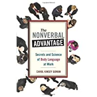 [(The Nonverbal Advantage: Secrets and Science of Body Language at