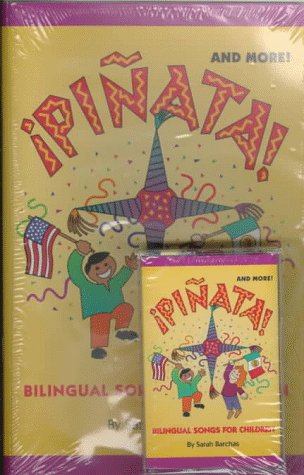 Pinata! and More!: Bilingual Songs for Children por Sarah Barchas