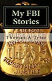 My FBI Stories: Chapter 1