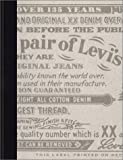 This is a Pair of Levis Jeans: Official History of the Levis Brand