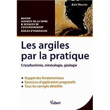 Les argiles par la pratique - Cristallochimie, minéralogie, géologie - Master Sciences de la Terre et Sciences de l'environnement